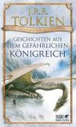 Cover-Bild zu Tolkien, J.R.R.: Geschichten aus dem gefährlichen Königreich