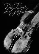 Cover-Bild zu Möckel, Otto: Die Kunst des Geigenbaues