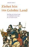 Cover-Bild zu Streit, Jakob: Ziehet hin ins gelobte Land