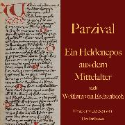 Cover-Bild zu Eschenbach, Wolfram von: Parzival (Audio Download)