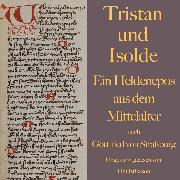Cover-Bild zu Straßburg, Gottfried von: Tristan und Isolde (Audio Download)