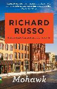 Cover-Bild zu Russo, Richard: Mohawk