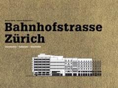 Cover-Bild zu Huber, Werner (Hrsg.): Bahnhofstrasse Zu?rich