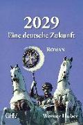 Cover-Bild zu Huber, Werner: 2029