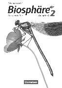 Cover-Bild zu Albert, Carolin: Biosphäre Sekundarstufe I, Ausgabe A, Band 2, Klassenarbeiten