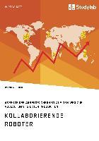 Cover-Bild zu Huber, Werner: Kollaborierende Roboter. Aspekte der Arbeitssicherheit auf dem Weg zur Vollautomatisierten Produktion