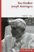 Cover-Bild zu Huber, Werner: Das Denken Joseph Ratzingers