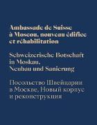 Cover-Bild zu Huber, Werner: Schweizerische Botschaft in Moskau
