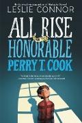 Cover-Bild zu Connor, Leslie: All Rise for the Honorable Perry T. Cook