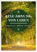 Cover-Bild zu Haus, Detlef: Eine Ahnung von Leben (eBook)