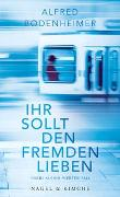 Cover-Bild zu Bodenheimer, Alfred: Ihr sollt den Fremden lieben
