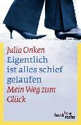 Cover-Bild zu Onken, Julia: Eigentlich ist alles schief gelaufen
