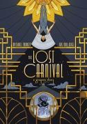 Cover-Bild zu Moreci, Michael: The Lost Carnival: A Dick Grayson Graphic Novel