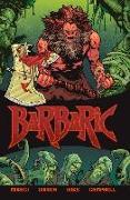 Cover-Bild zu Moreci, Michael: Barbaric Vol. 1