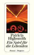 Cover-Bild zu Highsmith, Patricia: Ein Spiel für die Lebenden