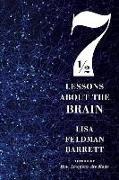 Cover-Bild zu Barrett, Lisa Feldman: Seven and a Half Lessons About the Brain