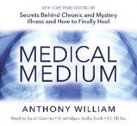 Cover-Bild zu Medical Medium von William, Anthony