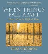 Cover-Bild zu When Things Fall Apart von Chodron, Pema