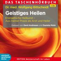 Cover-Bild zu Geistiges Heilen von Bittscheidt, Wolfgang