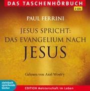 Cover-Bild zu Jesus spricht: Das Evangelium nach Jesus von Ferrini, Paul