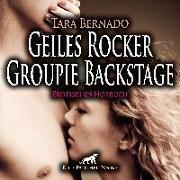 Cover-Bild zu Geiles Rocker Groupie Backstage | Erotische Geschichte Audio CD von Bernado, Tara