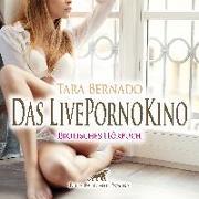 Cover-Bild zu Das LivePornoKino | Erotische Geschichte Audio CD von Bernado, Tara