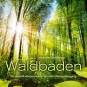 Cover-Bild zu Waldbaden von Southbridge, Malcolm (Komponist)