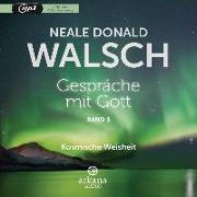 Cover-Bild zu Gespräche mit Gott - Band 3 von Walsch, Neale Donald