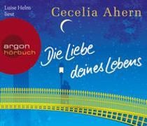 Cover-Bild zu Die Liebe deines Lebens von Ahern, Cecelia