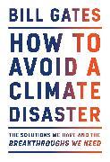Cover-Bild zu How to Avoid a Climate Disaster von Gates, Bill