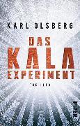 Cover-Bild zu Olsberg, Karl: Das KALA-Experiment