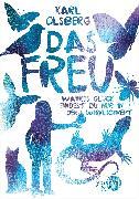 Cover-Bild zu Olsberg, Karl: Das Freu