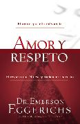 Cover-Bild zu Amor y respeto von Eggerichs, Dr. Emerson