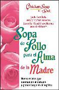 Cover-Bild zu Sopa de Pollo para Alma de la Madre von Canfield, Jack