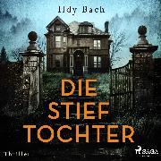 Cover-Bild zu Die Stieftochter (Audio Download) von Bach, Ildy