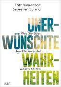 Cover-Bild zu Unerwünschte Wahrheiten von Vahrenholt, Fritz