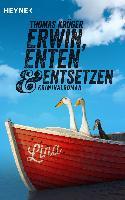 Cover-Bild zu Krüger, Thomas: Erwin, Enten & Entsetzen