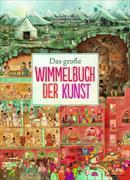 Cover-Bild zu Das große Wimmelbuch der Kunst von Rebscher, Susanne