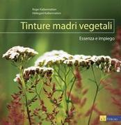 Cover-Bild zu Tinture madri vegetali von Kalbermatten, Roger