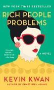 Cover-Bild zu Kwan, Kevin: Rich People Problems