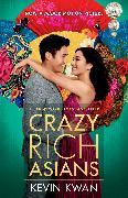Cover-Bild zu Kwan, Kevin: Crazy Rich Asians (Movie Tie-In Edition)