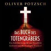 Cover-Bild zu Das Buch des Totengräbers von Pötzsch, Oliver
