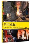 Cover-Bild zu Quedenbaum, Martin: Effekte in Adobe Photoshop CC und Photoshop Elements - Gewusst wie