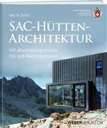 Cover-Bild zu SAC-Hüttenarchitektur von Zettel, Martin
