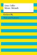 Cover-Bild zu Toller, Ernst: Masse - Mensch. Textausgabe mit Kommentar und Materialien