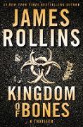 Cover-Bild zu Kingdom of Bones (eBook) von Rollins, James