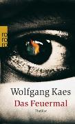 Cover-Bild zu Kaes, Wolfgang: Das Feuermal