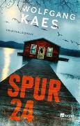 Cover-Bild zu Kaes, Wolfgang: Spur 24
