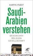 Cover-Bild zu Saudi-Arabien verstehen von Pabst, Martin