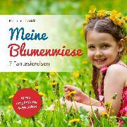 Cover-Bild zu Meine Blumenwiese (Audio Download) von Leontaridis, Maria